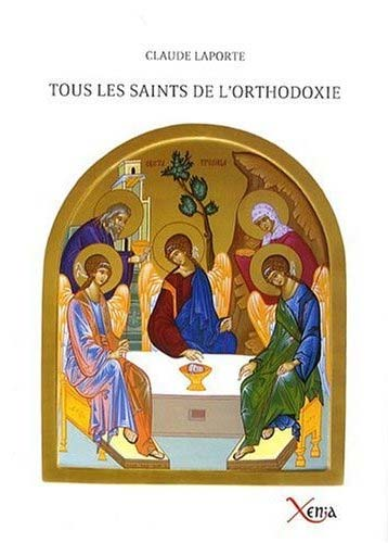 Laporte, Tous les saints de l'Orthodoxie