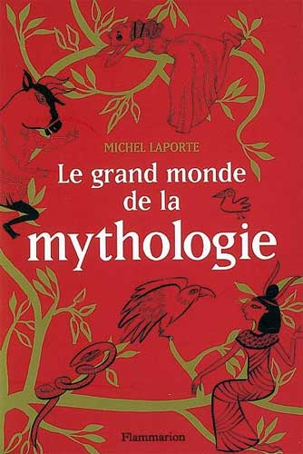 Le grand monde de la Mythologie