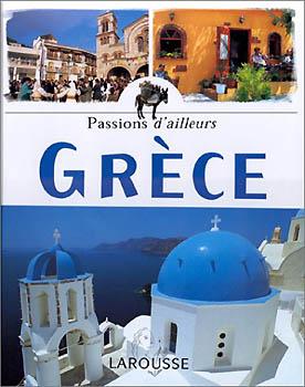 Larousse, Grèce - Passion d'ailleurs