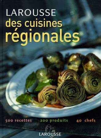Larousse des cuisines régionales