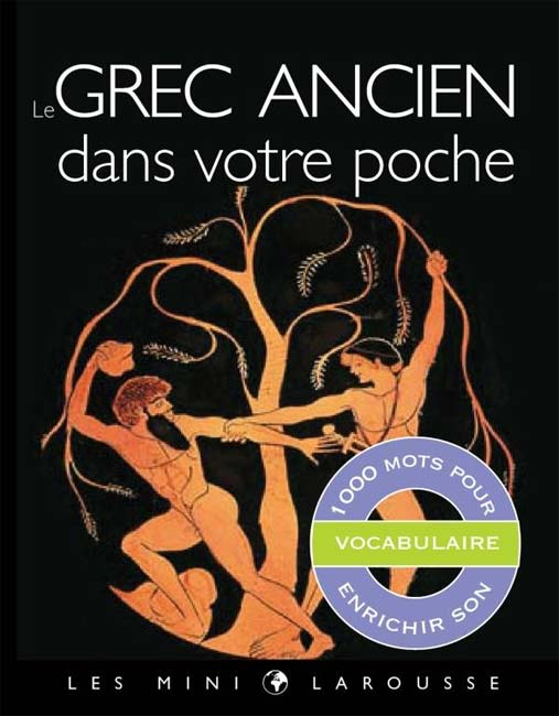 Le grec ancien dans votre poche