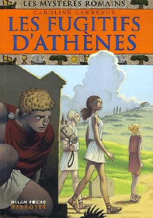 Lawrence, Les mystères romains. Les fugitifs d'Athènes