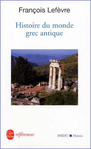 Lefèvre, Histoire du monde grec antique