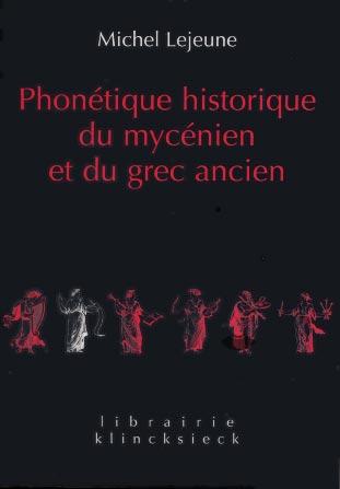 Lejeune, Phonétique historique du mycénien et du grec ancien