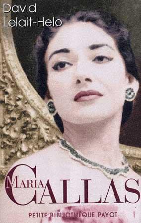 Lelait-Helo, Maria Callas