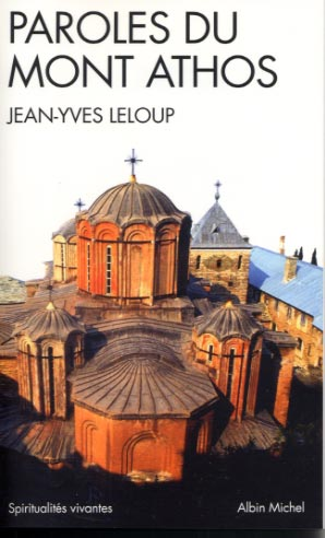 Leloup, Paroles du Mont Athos