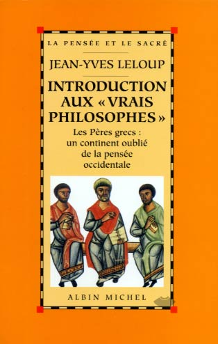"Leloup, Introduction aux ""vrais philosophes"""
