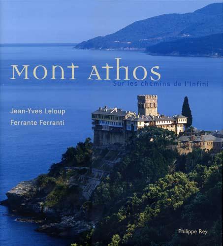 Mont Athos. Sur le chemin de l'Infini
