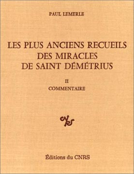 Les plus anciens recueils des miracles de saint Dmtrius