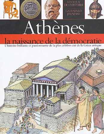 Athènes. La naissance de la démocratie