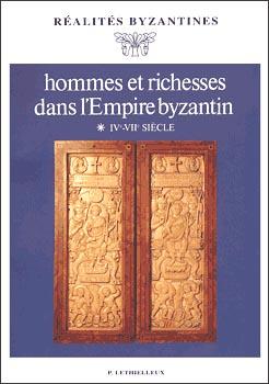 Hommes et richesses dans l'empire byzantin, I