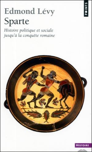 Sparte. Histoire politique et sociale jusqu'à la conquête romaine