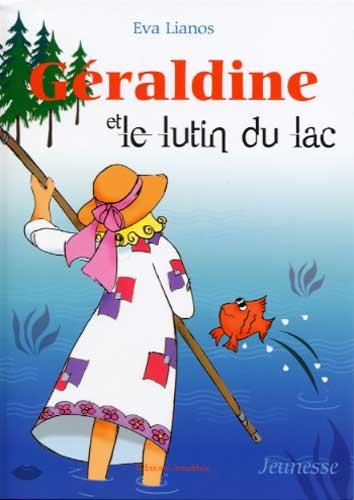 Lianos, Géraldine et le lutin du lac