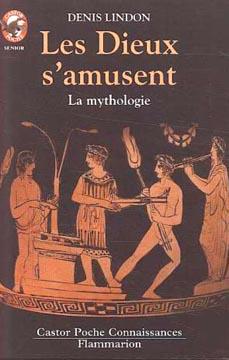 Les Dieux s'amusent - La Mythologie