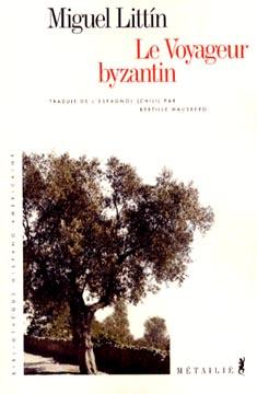 Le voyageur byzantin