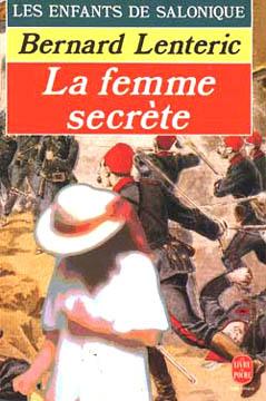 Lenteric, Les Enfants de Salonique (tome 2)