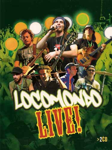 Locomondo, Locomondo Live