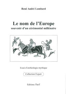 Le nom de l'Europe. Souvenir d'un cérémonial millénaire