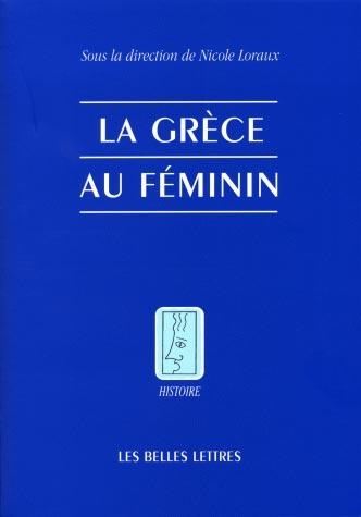 Loraux, La Gr�ce au f�minin