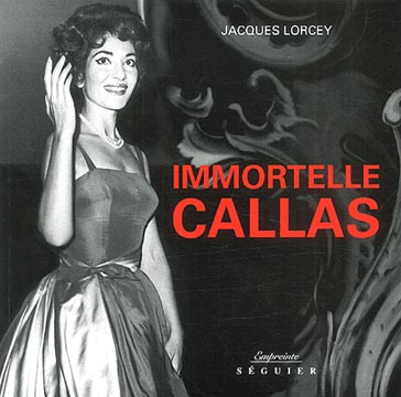 Lorcey, Immortelle Callas