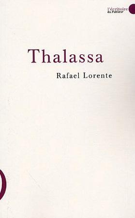 Lorente, Thalassa