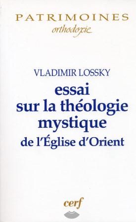 Essai sur la thιologie mystique de l'Ιglise d'Orient
