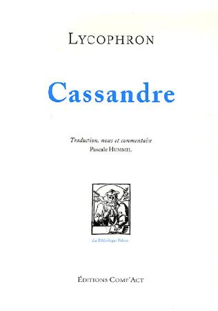 Lycophron, Cassandre