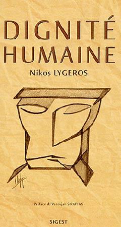 Lygeros, Dignité humaine