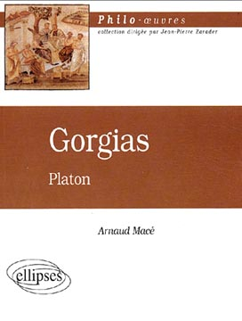 Macé, Gorgias de Platon