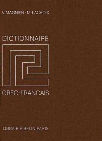 Magnien, Dictionnaire Grec-Français