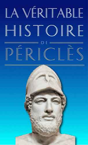 Malye, La Véritable Histoire de Périclès