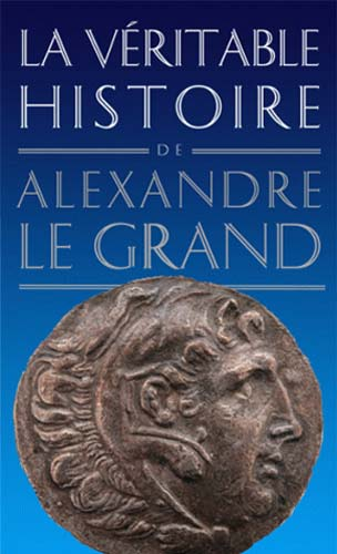 Malye, La véritable histoire d'Alexandre le Grand