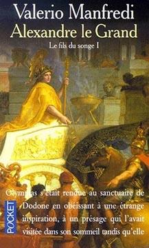 Manfredi, Alexandre le Grand, t.1 : Le Fils du songe