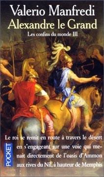 Manfredi, Alexandre le Grand, t.3 : Les Confins du monde