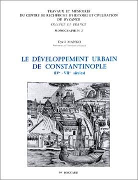 Le dιveloppement urbain de Constantinople