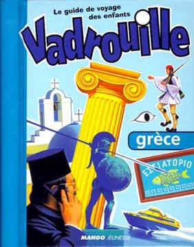 Vadrouille : Grèce
