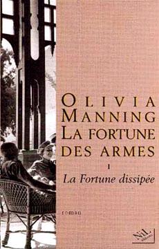 Manning, La Fortune des armes - I : La Fortune dissipée