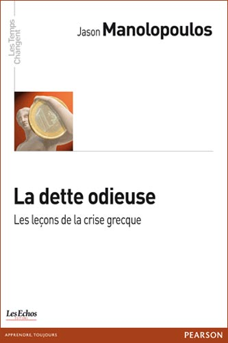 La dette odieuse. Les leons de la crise grecque