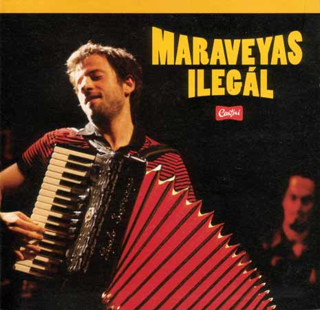Maraveyas, Ilegal