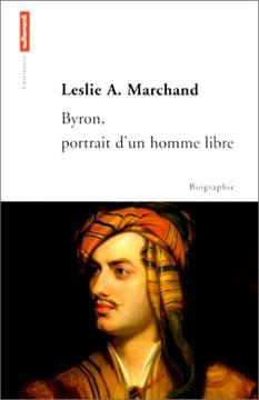 Byron, portrait d'un homme libre