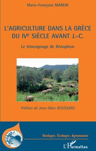 L'agriculture dans la Grèce du IVe siècle avant J.-C. Le témoignage de Xénophon