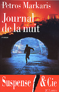 Markaris, Journal de la nuit