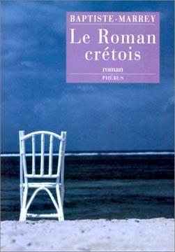 Marrey, Le roman crétois