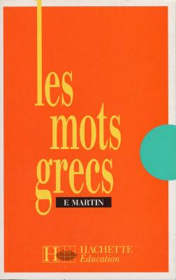 Martin, Les mots grecs