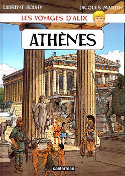 Martin, Les voyages d'Alix : Grèce, tome 3  - Athènes