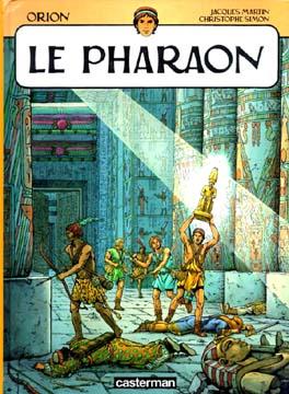 Martin, Orion : Le Pharaon