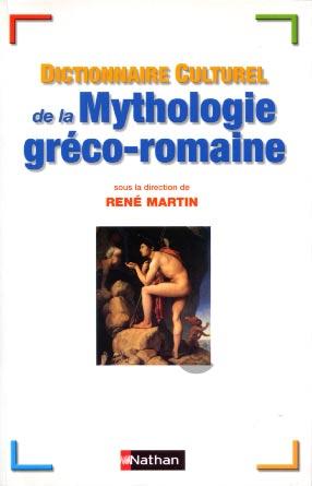 Martin, Dictionnaire culturel de la mythologie gr�co-romaine