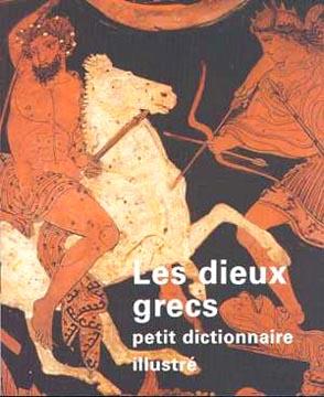 Martinez, Les dieux grecs, petit dictionnaire illustré