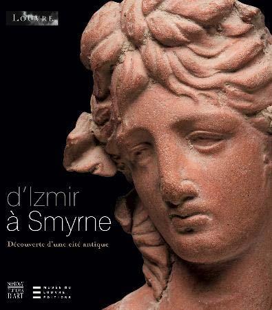 Martinez, D'Izmir à Smyrne. Découverte d'une cité antique