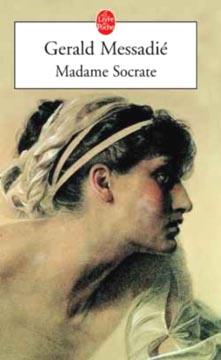 Messadié, Madame Socrate (poche)